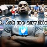 「レブロンジェームスだけど何か質問ある?」レブロンがツイッター上でQ&Aを公開。