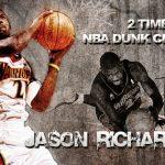 2度ダンク王者に輝いたジェイソンリチャードソンがNBA引退を表明