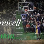 愛に包まれたブーイング、コービーがボストンで最後の勇姿を披露