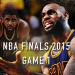 NBAファイナル2015 第1戦 – キャブスに訪れる試練