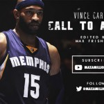 No.1 NBA動画制作者と名高いMaxによる新カーター動画 CALL TO ACTION
