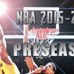NBA2015-2016プレシーズンが開幕したのでプチレビュー。