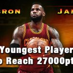 レブロンが史上最年少で27000点に到達、通算得点1位になるには40歳までプレーすれば可能