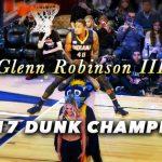 伏兵グレンロビンソン三世がデリックジョーンズJr.との決勝を制し2017ダンク王者に輝く